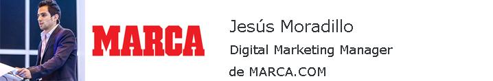 Entrevista A Jesús Moradillo, Digital Marketing Manager De MARCA