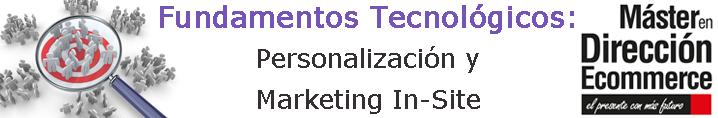 Personalización Y Marketing In-Site